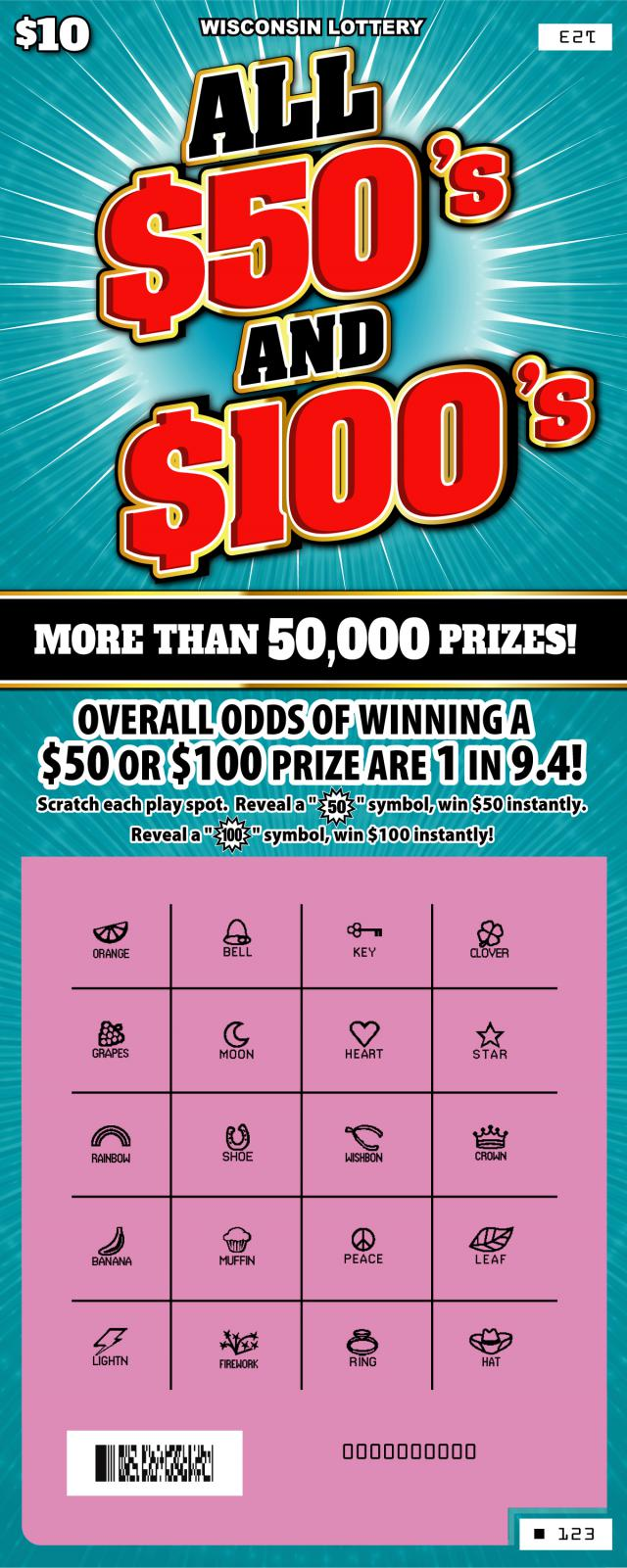 All $50's and $100's instant scratch ticket